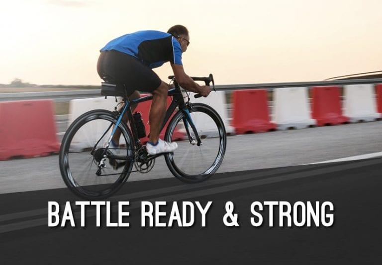 Battle Ready & Strong